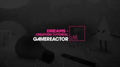 Dreams - Tayangan Ulang Livestream Creation Tutorial Bagian 1