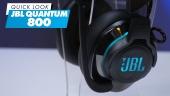 JBL Quantum 800 - Quick Look