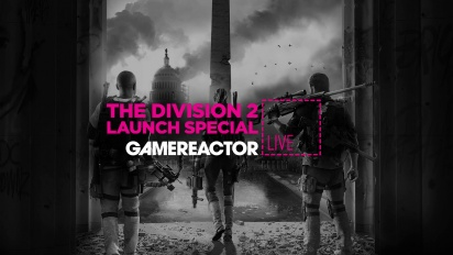 The Division 2 Launch Special - Tayangan Ulang Livestream