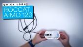 Roccat Kain 120 Aimo - Quick Look