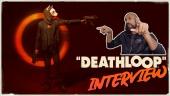 Deathloop - Wawancara Dinga Bakaba