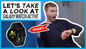 Galaxy Watch Active - Quick Look