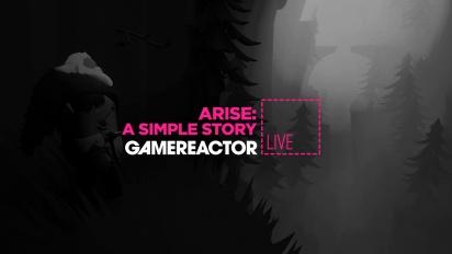 Arise: A Simple Story - Tayangan Ulang Livestream