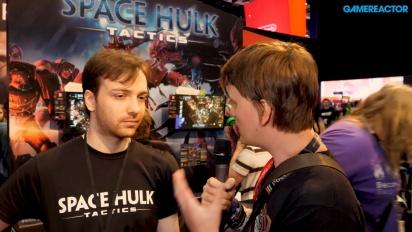 Space Hulk: Tactics - Wawancara Basile Bastian