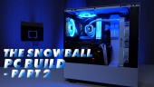 Gamereactor PC Build - The Snowball (Bagian 2)