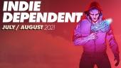 Indie Dependent: Juli - Agustus 2021