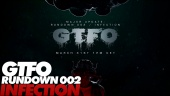 GTFO - Infection Rundown Promo