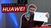 Gadget Talk - Apakah membeli Huawei masih sepadan saat ini?