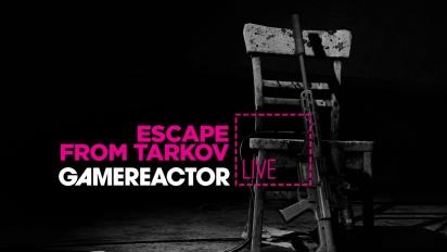 Escape from Tarkov - Tayangan Ulang Livestream