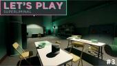 Let's Play Superliminal - Episode 3