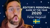 Gamereactor Editor Personal GOTY 2020 - Petter Hegevall (Sweden)