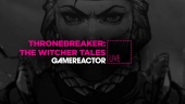 Thronebreaker: The Witcher Tales  - Tayangan Ulang Livestream