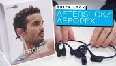 AfterShokz Aeropex - Quick Look