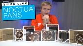 Noctua Fans - Quick Look