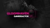 Gloomhaven - Tayangan Ulang Livestream Early Access