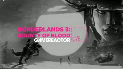 Borderlands 3 - Bounty of Blood - Tayangan Ulang Livestream