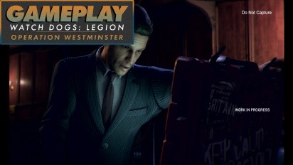 Watch Dogs: Legion - Gameplay: Operation Westminster