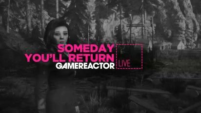 Someday You'll Return - Tayangan Ulang Livestream