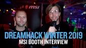 Dreamhack 19 - Wawancara Booth MSI