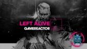 Left Alive - Tayangan Ulang Livestream